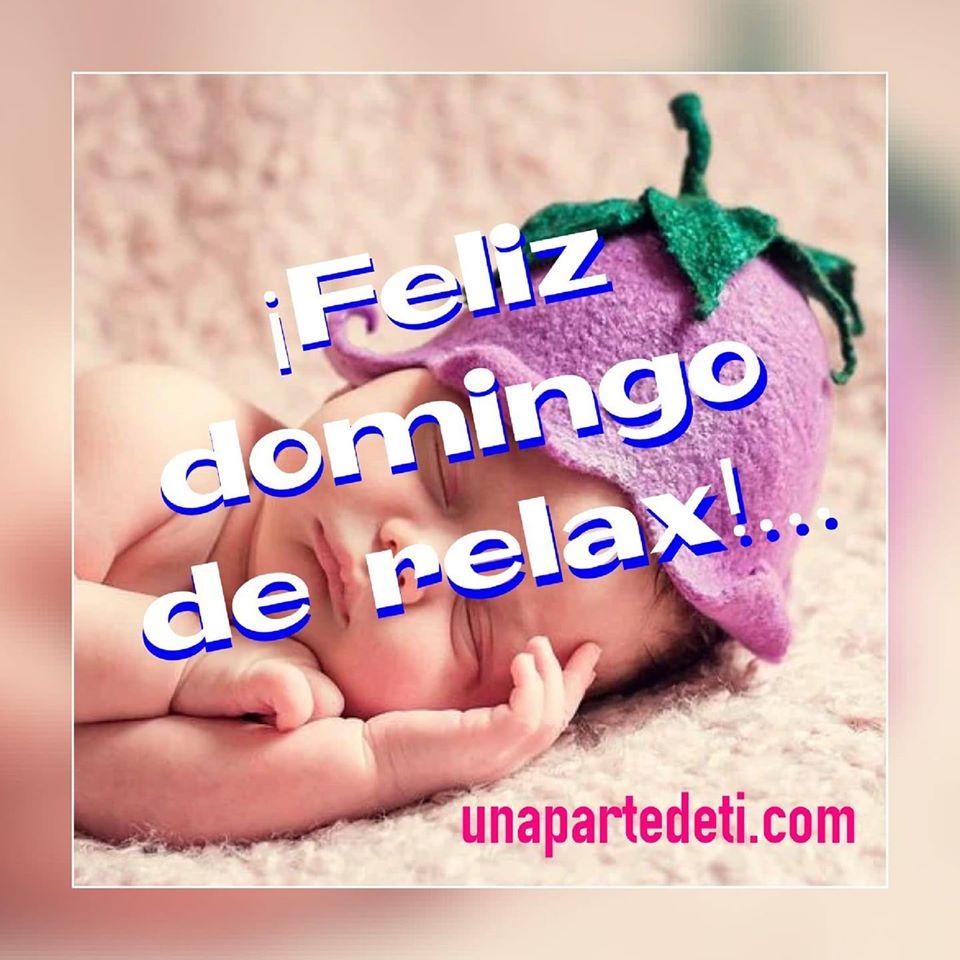 ¡Feliz Domingo de Relax!...