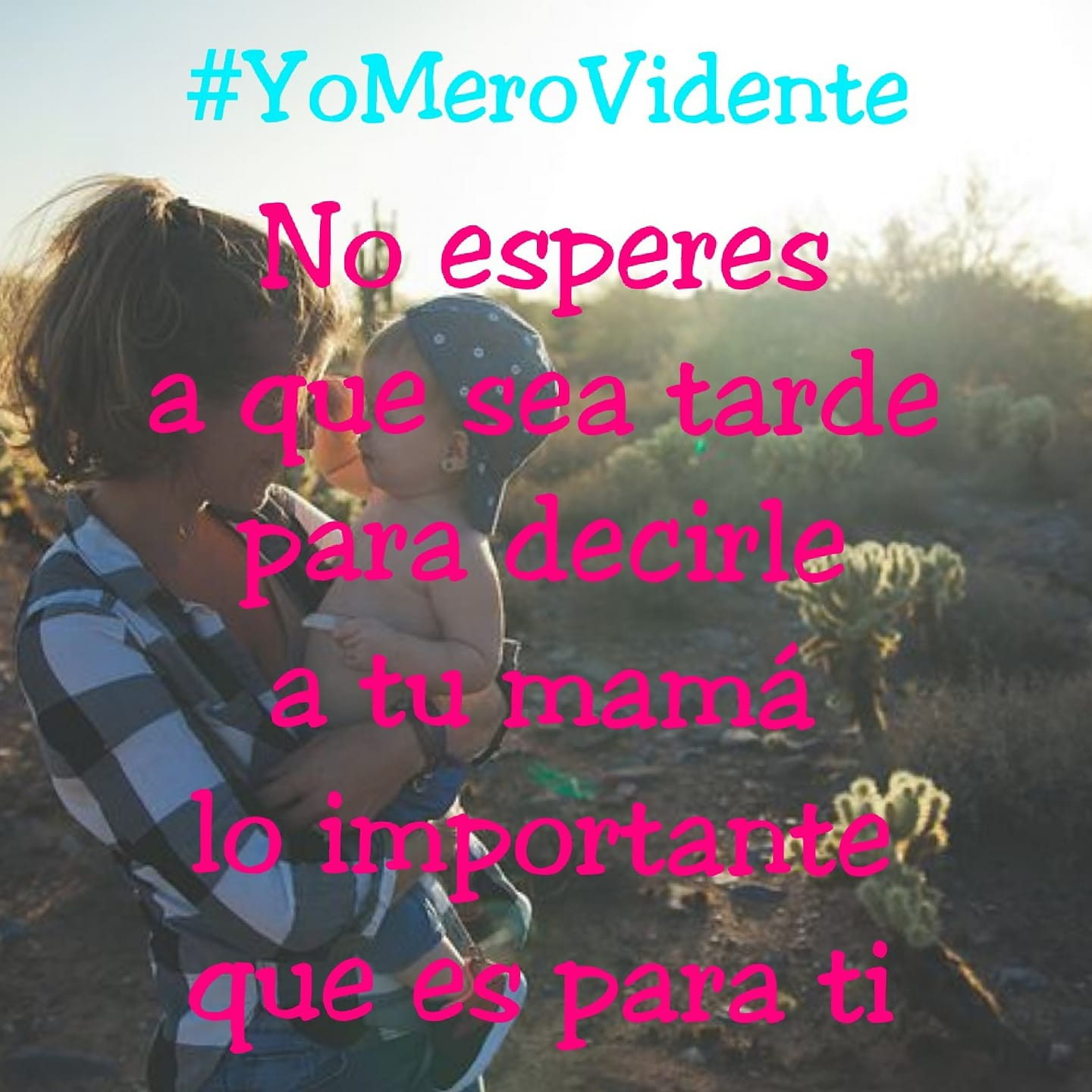 No esperes a que sea tarde...